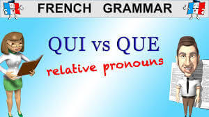 Difference between qui and que in French